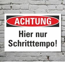 Schild Achtung Schritttempo Tempolimit Hinweisschild 3 mm...