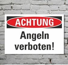 Schild Achtung Angeln verboten Hinweisschild...