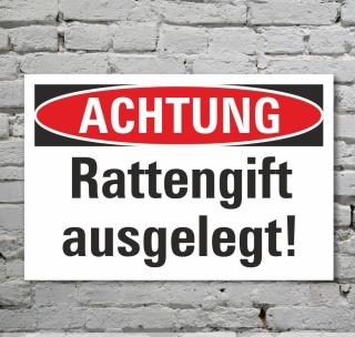Schild Achtung Vorsicht Rattengift ausgelegt Hinweisschild 3 mm Alu-Verbund