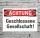 Schild Achtung Geschlossene Gesellschaft Hinweisschild 3 mm Alu-Verbund