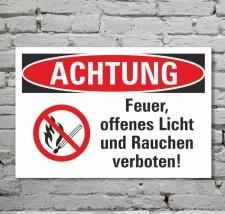 Schild Achtung Feuer offenes Licht Rauchen verboten...