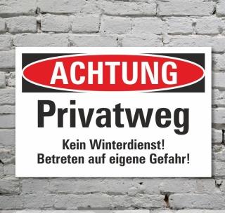 Schild Achtung Privatweg Kein Winterdienst Hinweisschild 3 mm Alu-Verbund