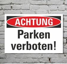 Schild Achtung Parken verboten Parkverbot Privatparkplatz...