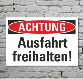 Schild Achtung Ausfahrt freihalten Hinweisschild Parkverbot 3 mm Alu-Verbund