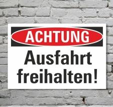 Schild Achtung Ausfahrt freihalten Hinweisschild...
