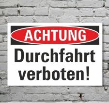 Schild Achtung Durchfahrt verboten Hinweisschild...