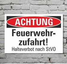 Schild Achtung Feuerwehrzufahrt Halteverbot Parkverbot 3...