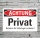 Schild Achtung Privat Betreten für Unbefugte verboten 3 mm Alu-Verbund
