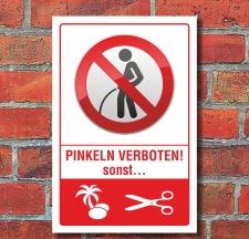 Schild Pinkeln verboten urinieren pissen Eier abschneiden...