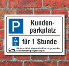Schild Kundenparkplatz Privatparkplatz Parkscheibe 1...