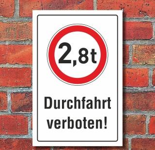 Schild Durchfahrt verboten LKW 2,8 t Verbotsschild 3 mm Alu-Verbund