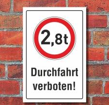 Schild Durchfahrt verboten LKW 2,8 t Verbotsschild 3 mm...