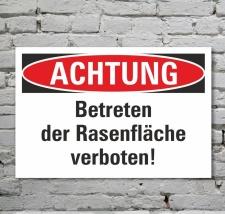 Schild Achtung Betreten der Rasenfläche verboten...