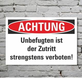 Schild Achtung Zutritt verboten Verbotsschild Hinweisschild 3 mm Alu-Verbund