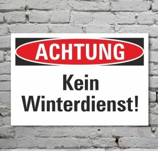 Schild Achtung Kein Winterdienst Gefahrschild Hinweisschild 3 mm Alu-Verbund