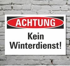Schild Achtung Kein Winterdienst Gefahrschild...