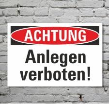 Schild Achtung Anlegen verboten Verbotsschild...