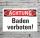 Schild Achtung Schwimmen Baden verboten Hinweisschild 3 mm Alu-Verbund
