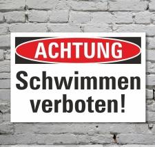 Schild Achtung Baden Schwimmen verboten Hinweisschild 3...