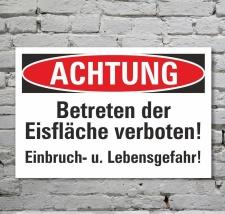 Schild Achtung Betreten der Eisfläche verboten...