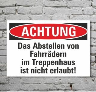 Schild Achtung Fahrräder abstellen verboten Hinweisschild 3 mm Alu-Verbund