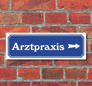 """Schild im Straßenschild-Design """"Arztpraxis rechts"""" 30 x10 cm Alu-Verbund"""