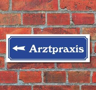 """Schild im Straßenschild-Design """"Arztpraxis links"""" 30 x10 cm Alu-Verbund"""