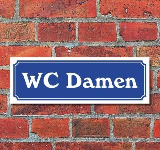 """Schild im Straßenschild-Design """"WC Damen"""" 30 x10 cm Alu-Verbund"""