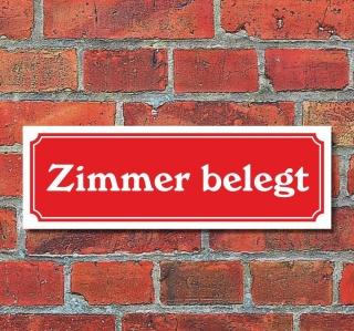 """Schild im Straßenschild-Design """"Zimmer belegt"""" 30 x10 cm Alu-Verbund"""