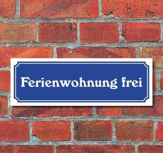 """Schild im Straßenschild-Design """"Ferienwohnung frei"""" 30 x10 cm Alu-Verbund"""