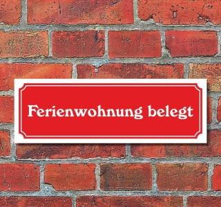 """Schild im Straßenschild-Design """"Ferienwohnung belegt"""" 30 x10 cm Alu-Verbund"""