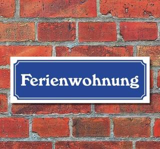 """Schild im Straßenschild-Design """"Ferienwohnung"""" 30 x10 cm Alu-Verbund"""