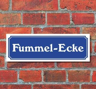 """Schild im Straßenschild-Design """"Fummel-Ecke"""" 30 x10 cm Alu-Verbund"""