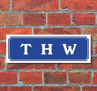 """Schild im Straßenschild-Design """"THW"""" 30 x10 cm Alu-Verbund"""