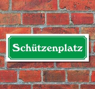 """Schild im Straßenschild-Design """"Schützenplatz"""" 30 x10 cm Alu-Verbund"""