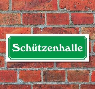 """Schild im Straßenschild-Design """"Schützenhalle"""" 30 x10 cm Alu-Verbund"""