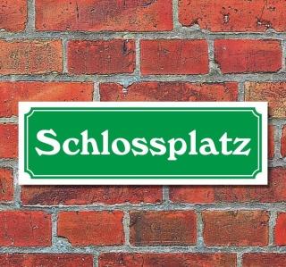 """Schild im Straßenschild-Design """"Schlossplatz"""" 30 x10 cm Alu-Verbund"""