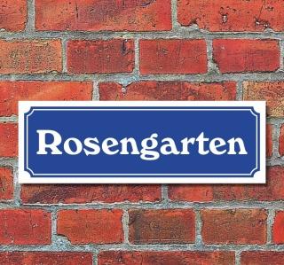 """Schild im Straßenschild-Design """"Rosengarten"""" 30 x10 cm Alu-Verbund"""