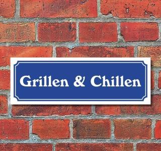 """Schild im Straßenschild-Design """"Grillen & Chillen"""" 30 x10 cm Alu-Verbund"""