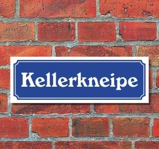 """Schild im Straßenschild-Design """"Kellerkneipe"""" 30 x10 cm Alu-Verbund"""