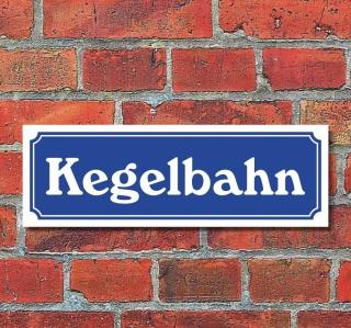 """Schild im Straßenschild-Design """"Kegelbahn"""" 30 x10 cm Alu-Verbund"""