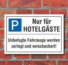 Schild Nur für Hotelgäste Privatparkplatz...