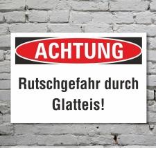Schild Achtung Rutschgefahr Schnee Glatteis Hinweisschild...