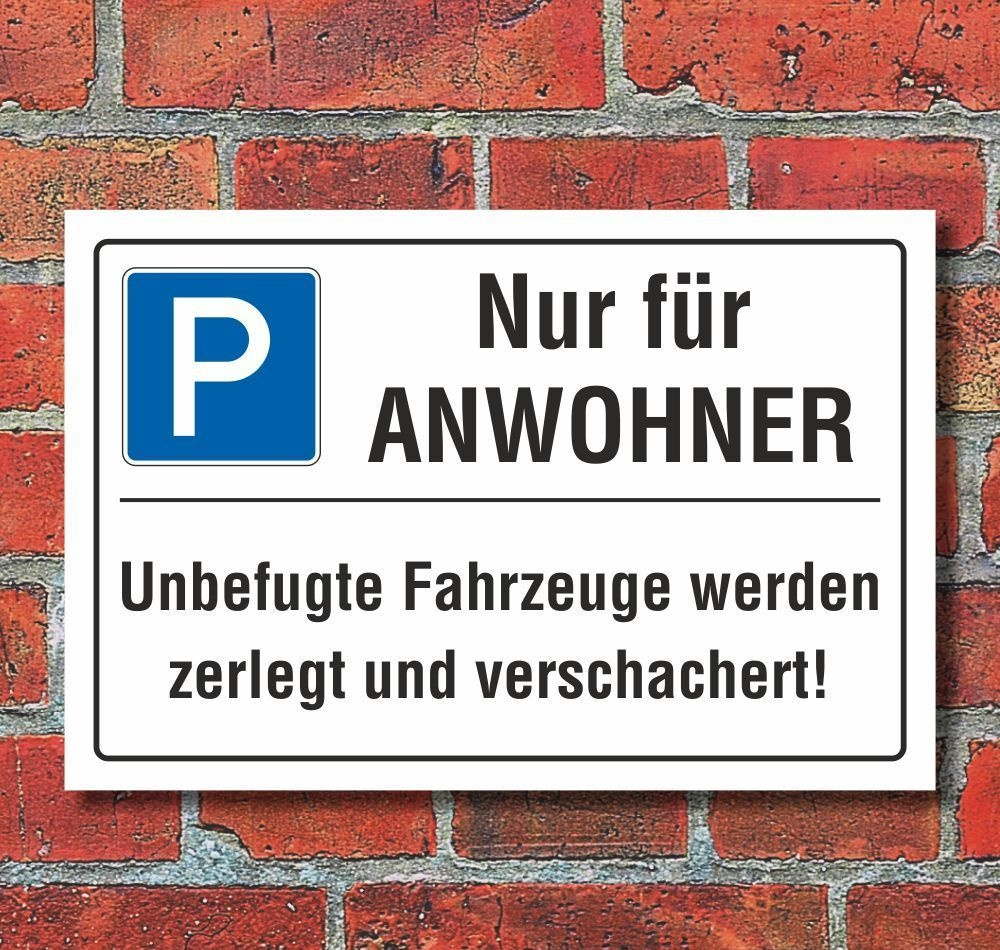 schild nur f r anwohner privatparkplatz parkverbot zerlegen 3 mm alu 7 49. Black Bedroom Furniture Sets. Home Design Ideas