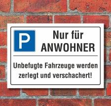 Schild Nur für Anwohner Privatparkplatz Parkverbot...