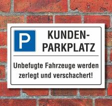 Schild Kundenparkplatz Privatparkplatz Parkverbot...