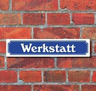 """Schild im Straßenschild-Design """"Werkstatt"""" - 3 mm Alu-Verbund - 52 x 11 cm"""