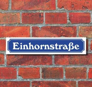 """Schild im Straßenschild-Design """"Einhornstraße"""" - 3 mm Alu-Verbund - 52 x 11 cm"""