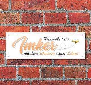 Schild Hier wohnt ein Imker Deko Geschenk Geburtstag - 30x10 cm Alu-Verbund