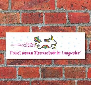 Schild Fresst meinen Sternenstaub Einhorn Deko Geschenk Geburtstag - 30x10 cm